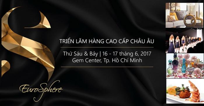 Khoi dong trien lam Phong cach song chau Au Eurosphere 2017 tai viet nam_resize