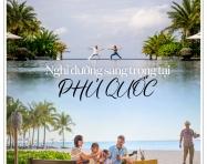 """""""Thưởng thức món ngon, nghỉ dưỡng sang trọng"""" tại InterContinental Phu Quoc Long Beach Resort"""