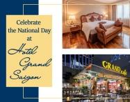 Chào đón Quốc Khánh đầy sôi động tại khách sạn Grand Saigon
