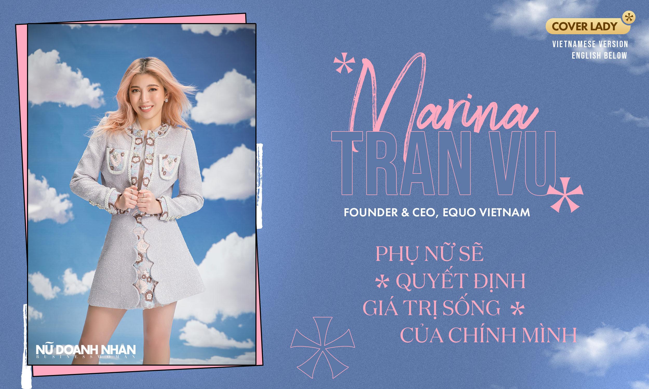 phỏng vấn Marina Tran Vu - CEO & FOUNDER EQUO VIETNAM