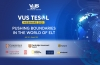 Hội nghị VUS TESOL Webinars 2021 thu hút 4.294 lượt đăng ký sau 5 phiên hội thảo