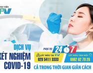 Bệnh viện FV xét nghiệm Covid 24/7, lấy mẫu tận nơi ngay trong giãn cách xã hội